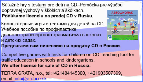 San hry s testami pre deti na CD. Pomcka pre vubu dopravnej vchovy v kolch a klkach. Ponkame licenciu na predaj CD v Rusku. - ???????????? ???? ? ??????? ??? ????? ?? CD. ??????? ??????? ?? ???????????? ???????-????????????? ??????????? ? ?????? ? ??????? ?????. ???? ????????????? ??? ??????? ????? CD ? ??????. - Competitive games with tests for children on CD.Teaching tool for traffic education in schools and kindergartens. We offer license for sale of CD in Russia. - TERRA GRATA, n.o., tel:+421484145300, +421903507399, email: info@e-obce.sk